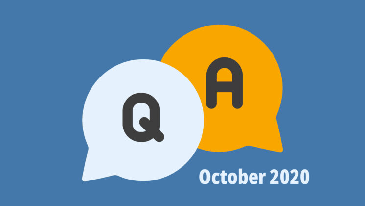 Blue screen representing a Q&A with two speech bubbles, one with Q, and one with A, and the letters October 2020 underneath