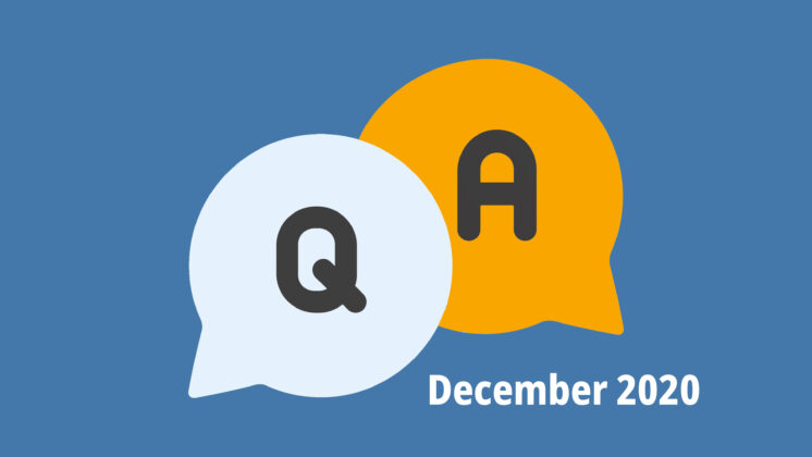 Blue screen representing a Q&A with two speech bubbles, one with Q, and one with A, and the letters December 2020 underneath