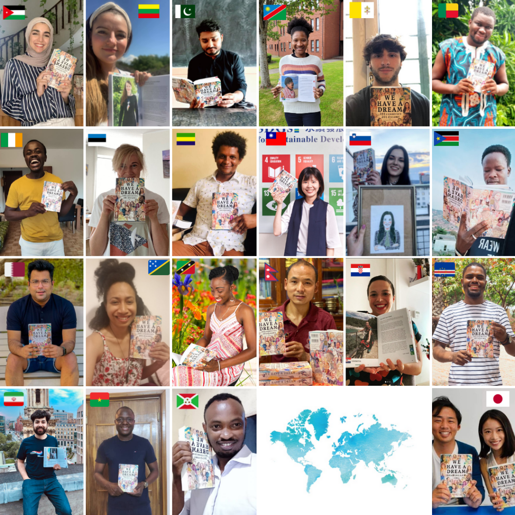 A compilation of the contributors to WE HAVE A DREAM, all holding copies of the book in their home countries